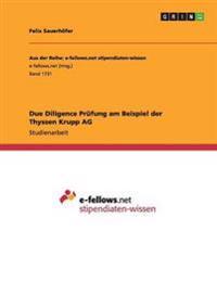Due Diligence Prufung Am Beispiel Der Thyssen Krupp AG