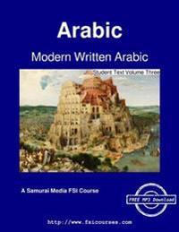 Modern Written Arabic - Student Text Volume Three
