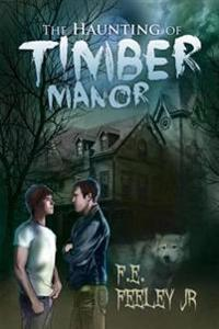Haunting of Timber Manor