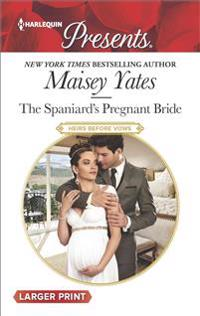 The Spaniard's Pregnant Bride