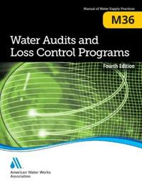 Water Audits and Loss Control Programs