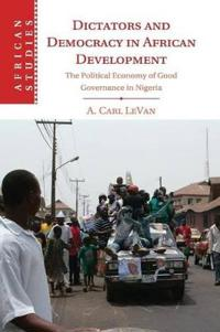 Dictators and democracy in african development - the political economy of g