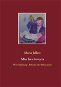 Min Feta Historia