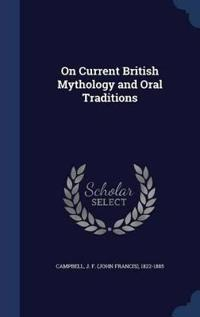 On Current British Mythology and Oral Traditions