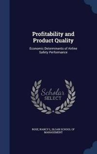 Profitability and Product Quality
