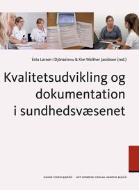 Kvalitetsudvikling og dokumentation i sundhedsvæsenet
