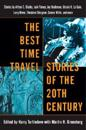 The Best Time Travel Stories of the 20th Century: Stories by Arthur C. Clarke, Jack Finney, Joe Haldeman, Ursula K. Le Guin, Larry Niven, Theodore Stu