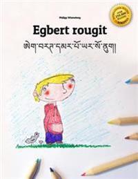 Egbert Rougit/Egbert Maap Yar So NU: Un Livre a Colorier Pour Les Enfants (Edition Bilingue Francais-Dzongkha)