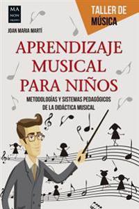 Aprendizaje Musical Para Ninos