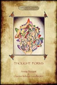 Thought-Forms; with Entire Complement of Original Colour Illustrations (Aziloth Books)