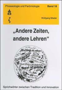 """""""Andere Zeiten, andere Lehren"""""""