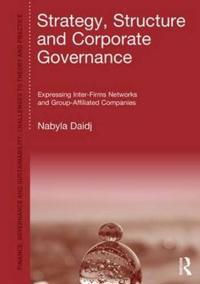 Strategy, Structure and Corporate Governance: Expressing Inter-Firm Networks and Group-Affiliated Companies