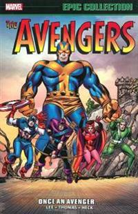 Avengers Epic Collection: Once An Avenger