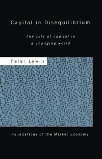 Capital in Disequilibrium