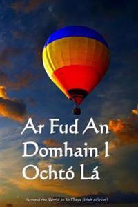 Ar Fud an Domhain I Ochto La