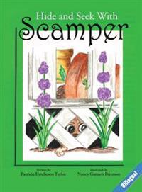 Hide and Seek with Scamper, Bilingual