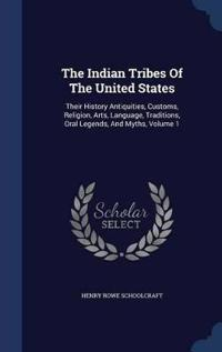 The Indian Tribes of the United States