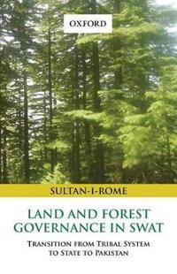 Land and Forest Governance in Swat