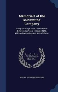 Memorials of the Goldsmiths' Company