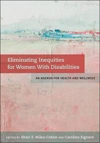 Eliminating Inequities for Women With Disabilities