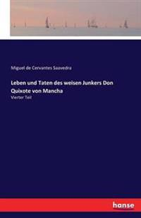 Leben Und Taten Des Weisen Junkers Don Quixote Von Mancha