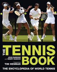 The Tennis Book: The Encyclopedia of World Tennis