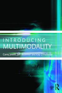 Introducing Multimodality