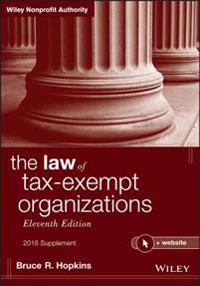 Law of Tax-Exempt Organizations + Website, Eleventh Edition, 2016 Supplement
