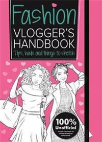 Fashion Vlogger's Handbook