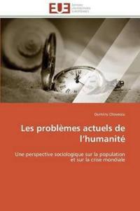 Les Probl�mes Actuels de L Humanit�