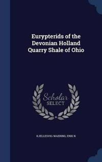 Eurypterids of the Devonian Holland Quarry Shale of Ohio