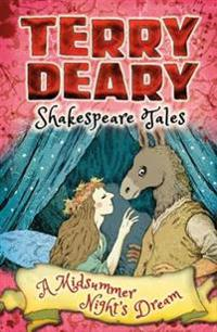 Shakespeare Tales: A Midsummer Night's Dream