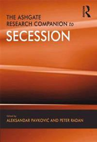 Ashgate Research Companion to Secession