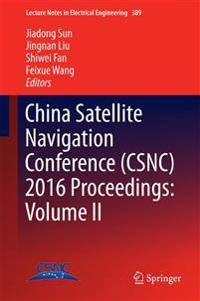 China Satellite Navigation Conference (CSNC) 2016 Proceedings: Volume II
