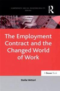 Employment Contract and the Changed World of Work