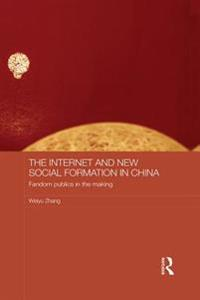 Internet and New Social Formation in China
