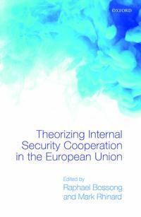 Theorizing Internal Security in the European Union