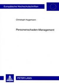 Personenschaden-Management
