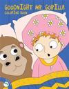 Goodnight MR Gorilla Coloring Book