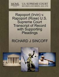 Rapoport (Irvin) V. Rapoport (Rose) U.S. Supreme Court Transcript of Record with Supporting Pleadings