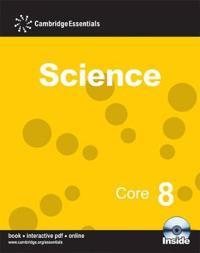 Cambridge Essentials Science, Core 8