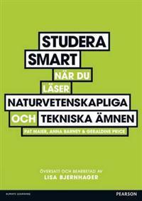 Studera smart när du läser naturvetenskapliga och tekniska ämnen