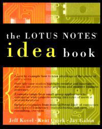 The Lotus Notes Idea Book