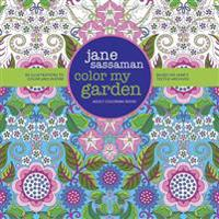 Color My Garden: 50 Illustrations to Color and Inspire Based on Jane's Textile Archives