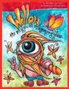 Willow and the Magical Magnifying Glass: Story and Coloring Book for Kids of All Ages!