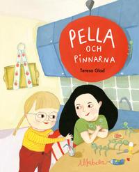 Pella och pinnarna - Teresa Glad - böcker (9789150118360)     Bokhandel