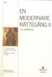 En modernare rättegång II : en uppföljning : betänkande från EMR-utredningen (Del 1 och 2) SOU 2012:93