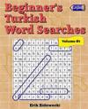 Beginner's Turkish Word Searches - Volume 1