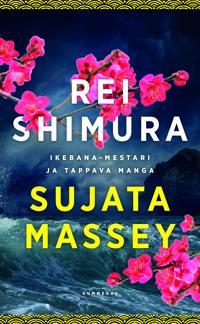 Rei Shimura ja Ikebana-mestari/Rei Shimura ja tappava manga