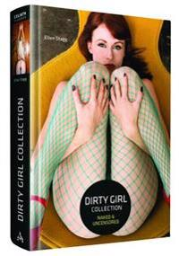 Dirty Girl Collection